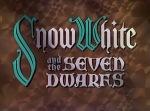Snow White and the Seven Dwarfs Titlecard © Walt Disney