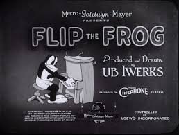 Flip The Frog Titlecard Ub Iwerks Dr Grobs Animation Review